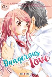 Dangerous love t.1 - Couverture - Format classique