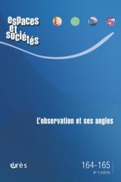 Revue espaces et sociétés N.164/5 ; l'observation et ses angles - Couverture - Format classique