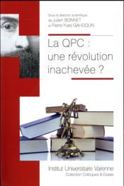 La QPC : une révolution inachevée ? - Couverture - Format classique