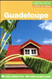 GEOguide coups de coeur ; Guadeloupe - Couverture - Format classique