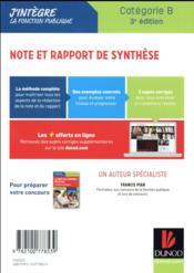 Note et rapport de synthèse ; méthodologie et sujets corrigés dediés aux concours de la catégorie B - 4ème de couverture - Format classique