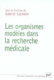 Les organismes modèles dans la recherche biomédicale - Intérieur - Format classique