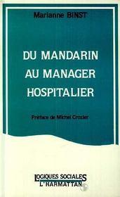 Du mandarin au manager hospitalier - Intérieur - Format classique