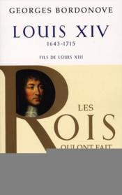 Louis XIV ; 1643-1715 ; fils de Louis XIII - Couverture - Format classique