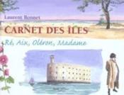 Carnet des îles : Ré, Aix, Madame, Oléron - Couverture - Format classique