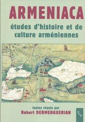 Armeniaca ; études d'histoire et de culture arméniennes - Couverture - Format classique