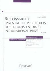 Responsabilite parentale et protection des enfants en droit internationnal prive t.9 - Intérieur - Format classique
