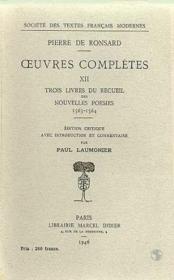 Tome xii - trois livres du recueil des nouvelles poesies (1563-1564) - Couverture - Format classique
