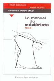 Le Manuel Du Mezieriste T.1 - Intérieur - Format classique