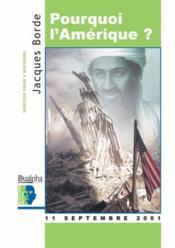 Pourquoi l'Amérique ? 11 septembre 2001 - Couverture - Format classique
