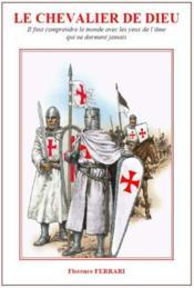 Le chevalier de Dieu - Couverture - Format classique