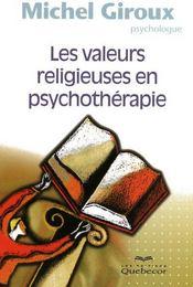 Les valeurs religieuses en psychothérapie - Couverture - Format classique