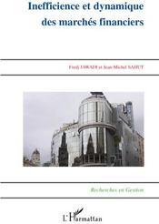 Inefficience de dynamique des marchés financiers - Couverture - Format classique