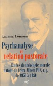 Psychanalyse et relation pastorale ; études de théologie morale autour du frère Albert Plé - Couverture - Format classique