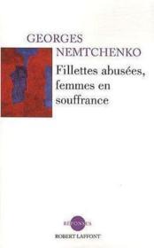 Fillettes abusées, femmes en souffrance - Couverture - Format classique