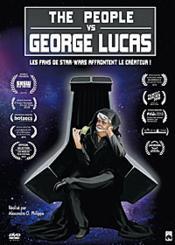 The People Vs. George Lucas - Couverture - Format classique