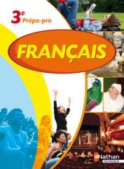 Francais 3e prepa-pro livre de l'eleve - Couverture - Format classique