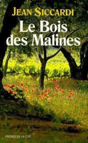 Le bois des Malines - Couverture - Format classique