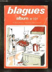 Blagues Album N° 101. Du N° 598 Au N ° 603. - Couverture - Format classique