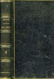 Histoire De La Vie De N. S. Jesus-Christ, Tome Ii - Couverture - Format classique