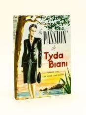La Passion de Tyda Biani. - Couverture - Format classique