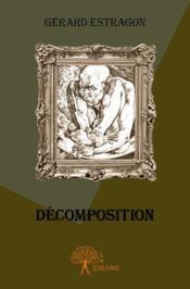 Décomposition - Couverture - Format classique