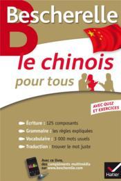 Le chinois pour tous - Couverture - Format classique