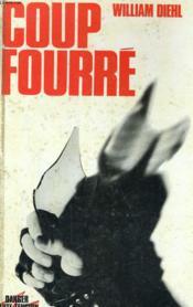 Coup Fourre - Couverture - Format classique