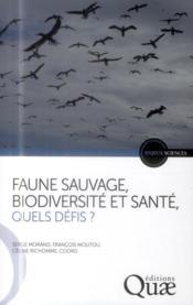 Faune sauvage ; biodiversité et santé ; quels défis - Couverture - Format classique