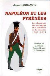 Napoleon Et Les Pyrenees - Intérieur - Format classique