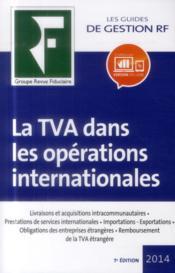 La TVA dans les opérations internationales (édition 2014) - Couverture - Format classique