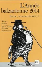 Revue L'Annee Balzacienne N.15 ; Balzac, Homme De Lois ? (édition 2014) - Couverture - Format classique