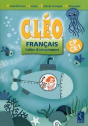 Cleo ; Français ; Cahier D'Entrainement ; Cp-Ce1 - Couverture - Format classique