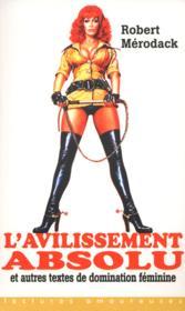 L'avilissement absolu et autres textes de domination féminine - Couverture - Format classique
