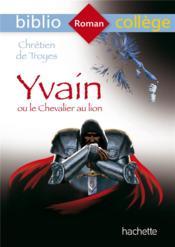 Yvain ou le chevalier au lion - Couverture - Format classique