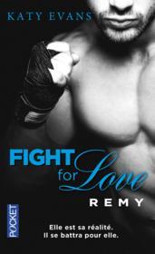 Fight for love T.3 ; Remy - Couverture - Format classique