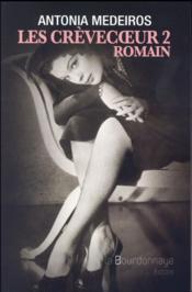 Les Crèvecoeur t.2 ; Romain - Couverture - Format classique