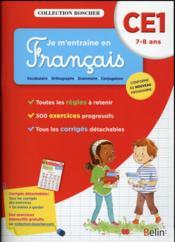 Je m'entraîne en français ; CE1 ; 7-8 ans (édition 2016) - Couverture - Format classique