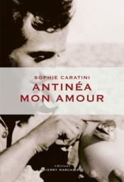Antinéa mon amour - Couverture - Format classique