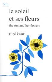 Le soleil et ses fleurs - Couverture - Format classique