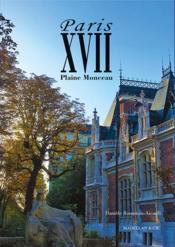 Paris XVII, plaine Monceau - Couverture - Format classique