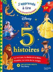 5 histoires ; le roi Lion ; la Belle et la Bête ; Aladdin ; le Livre de la Jungle ; Toy Story - Couverture - Format classique