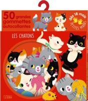 Gommettes pour les petites mains ; les chatons - Couverture - Format classique