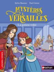 Mystères à Versailles ; la potion volée - Couverture - Format classique