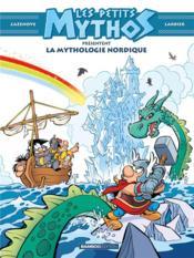 Les Petits Mythos HORS-SERIE ; la mythologie nordique - Couverture - Format classique