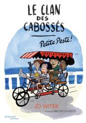 Le clan des cabossés t.1 : petite peste - Couverture - Format classique