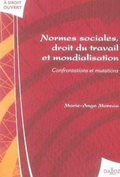 Normes sociales, droit du travail et mondialisation ; confrontations et mutations - Intérieur - Format classique