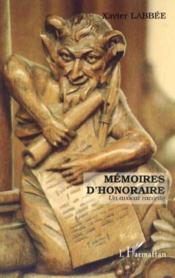 Memoires D'Honoraire ; Un Avocat Raconte - Couverture - Format classique