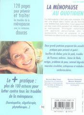 Menopause Au Quotidien Tout Pour Bien S'Y Preparer Et La Vivre Au Naturel - 4ème de couverture - Format classique