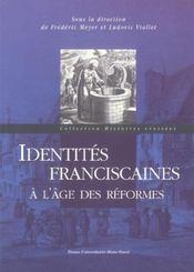 Identites franciscaines a l'age des reformes (édition 2005) - Intérieur - Format classique